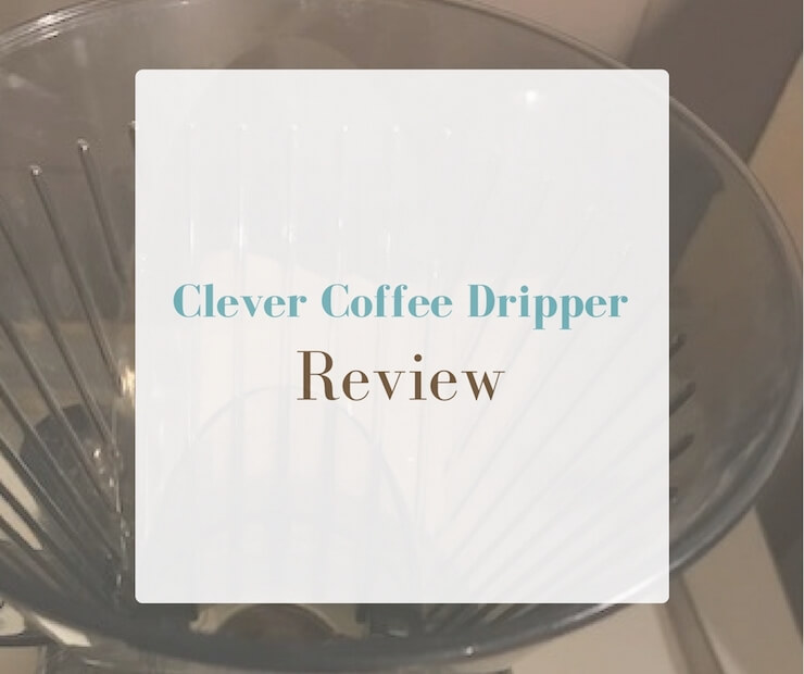 Title: Clever Coffee Dripper Review